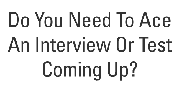 Do you have a stressful job interview coming up?