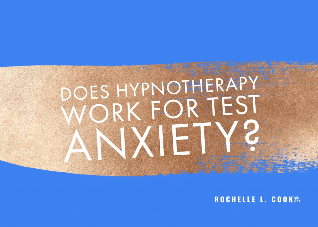 Does Hypnotherapy Work for Test Anxiety?