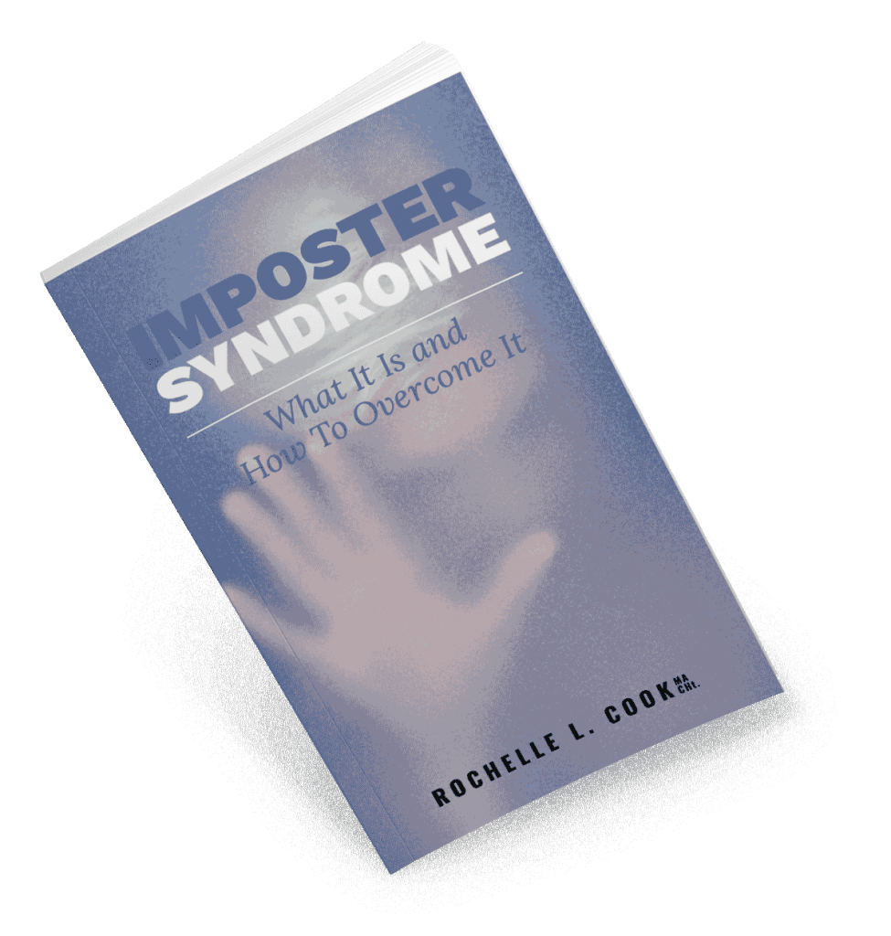 Imposter Syndrome by Rochelle L. Cook MA CHt.