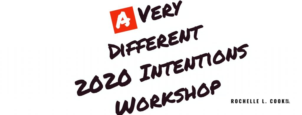"""A Very Different 2020 Intentions Workshop"""