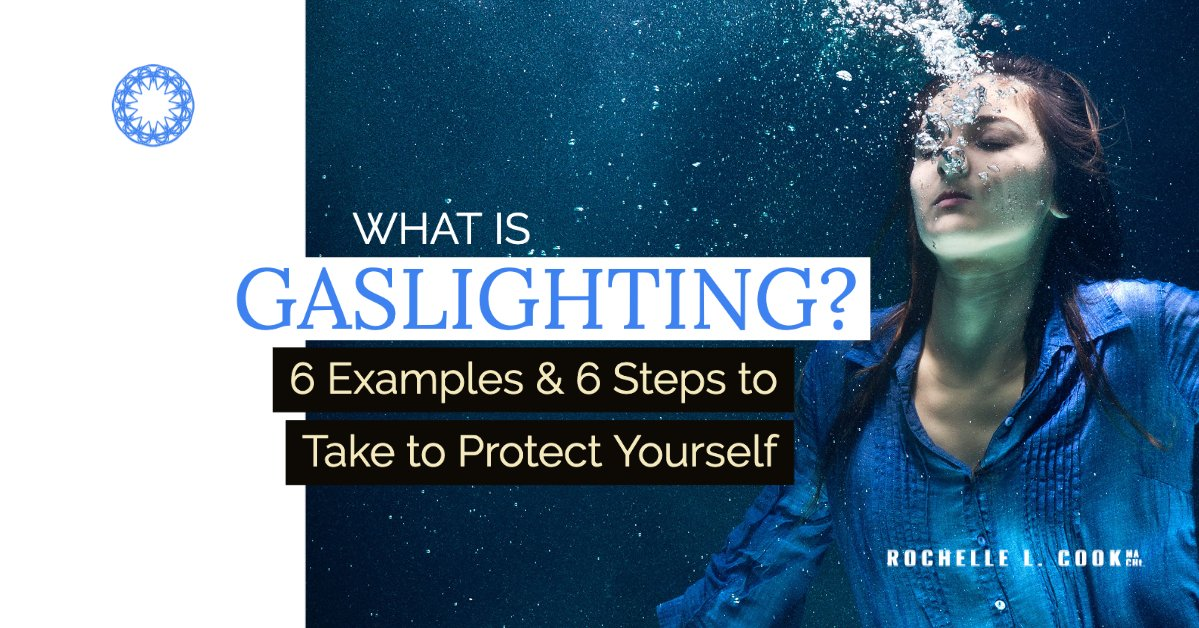 https://members.rochellelcook.com/what-is-gaslighting-6-examples-6-steps-to-take-to-protect-yourself