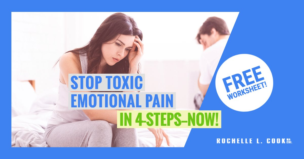 STOP TOXIC Emotional Pain for Good. with Rochelle L. Cook's Process