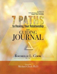 7 Paths to Healing Your Relationship – The Guiding Journal 1st Edition by Rochelle L Cook (Author), Michael Glock Ph.D. (Author)