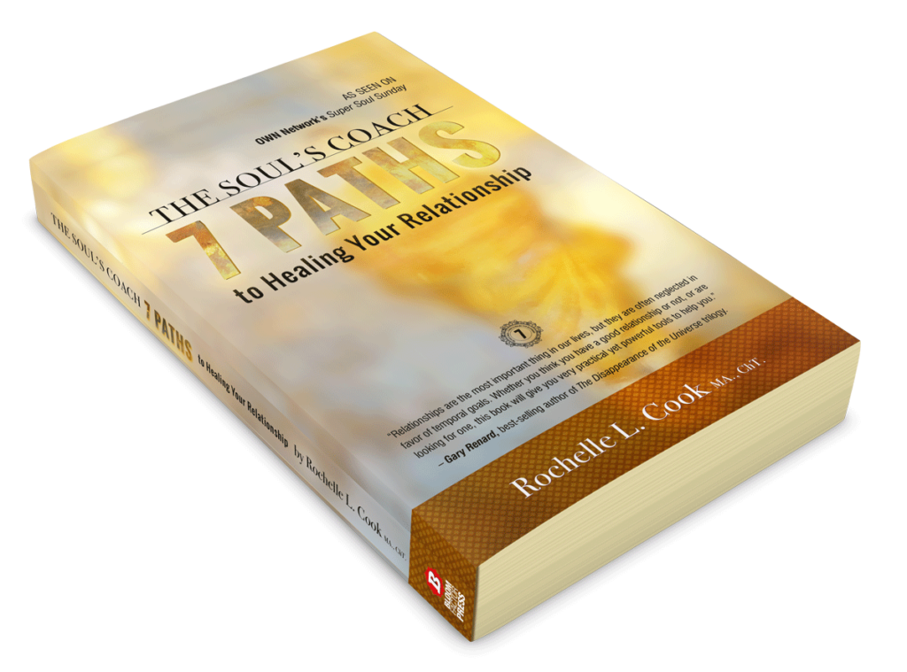 Are you Stuck in a Relationship? Discover The Soul's Coach 7 Paths to Healing Your Relationship by Rochelle L. Cook